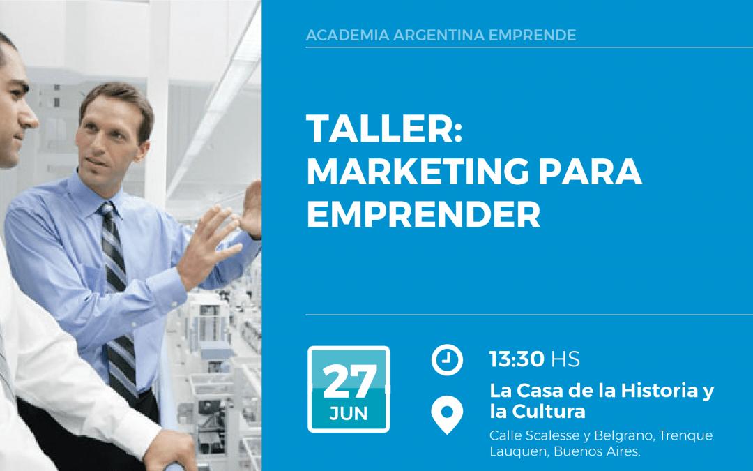 """El miércoles 27 se realizará el taller """"Marketing para emprender"""""""
