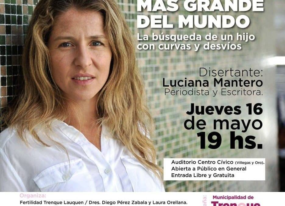 """LUCIANA MANTERO PRESENTARÁ MAÑANA (JUEVES) SU LIBRO """"EL DESEO MÁS GRANDE DEL MUNDO"""" SOBRE LA BÚSQUEDA DE UN HIJO"""
