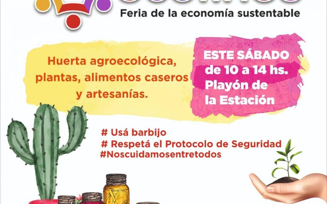 """MAÑANA (SÁBADO) LA FERIA ECOFINES """"AMPLIADA"""" ESTARÁ NUEVAMENTE EN EL PLAYÓN DE LA ESTACIÓN"""