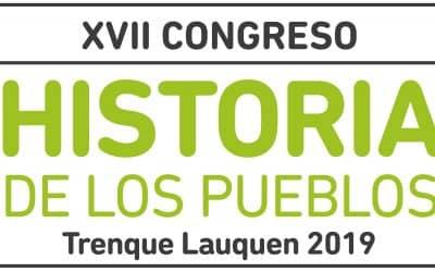 """TAMBIEN DURANTE ABRIL TRENQUE LAUQUEN RECIBIRÁ AL """"XVII CONGRESO DE HISTORIA DE LOS PUEBLOS"""""""