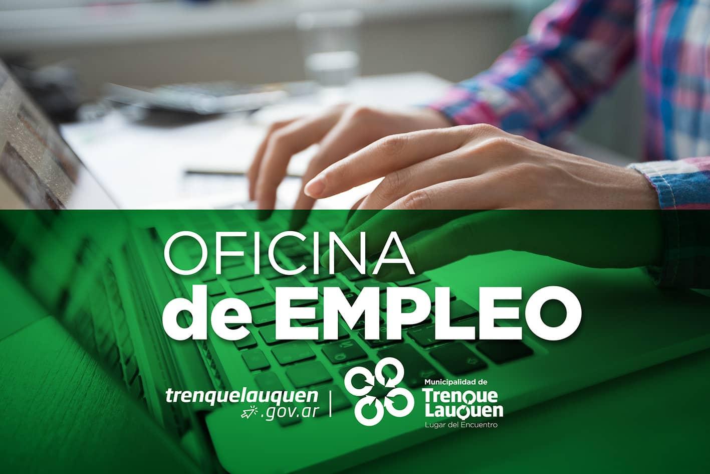Oficina de empleo municipalidad de trenque lauquen - Oficinas de trabajo temporal ...