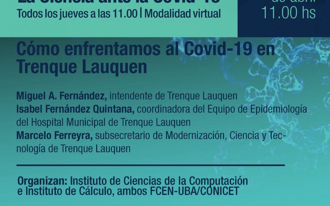 SEMINARIO SOBRE COVID-19: CHARLA A CARGO DEL INTENDENTE MIGUEL FERNÁNDEZ, LA COORDINADORA DEL EQUIPO DE EPIDEMIOLOGÍA Y EL SUBSECRETARIO DE MODERNIZACIÓN