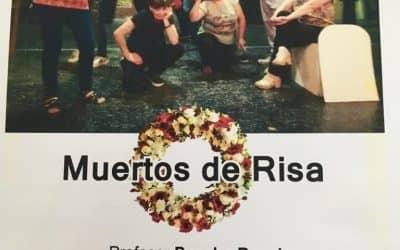 """MAÑANA (MIÉRCOLES) SE PRESENTA LA OBRA """"MUERTOS DE RISA"""""""