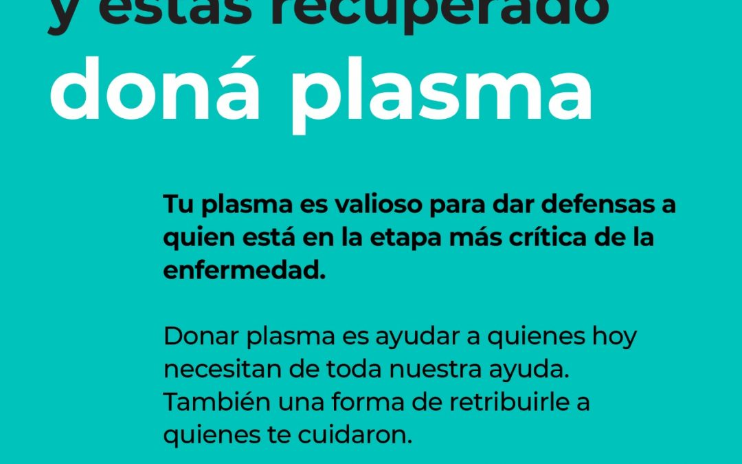 CÓMO PUEDEN HACER PARA DONAR PLASMA LAS PERSONAS RECUPERADAS DE COVID-19