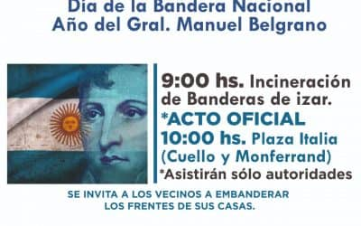 DÍA DE LA BANDERA : INCINERACIÓN DE BANDERAS DE IZAR EN EL PALACIO MUNICIPAL Y ACTO OFICIAL EN EN PLAZA ITALIA, EL SÁBADO DESDE LAS 9