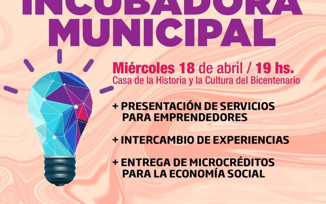 Se realizará el lanzamiento de la Incubadora Municipal